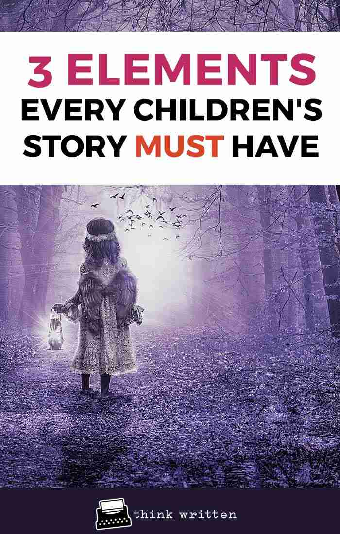 3 Elements every children's story should have