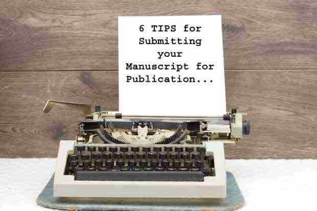 6 Tips for Submitting your Manuscript to Publishers