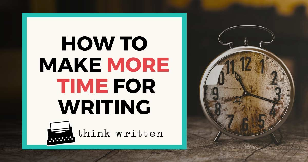 make more time for writing