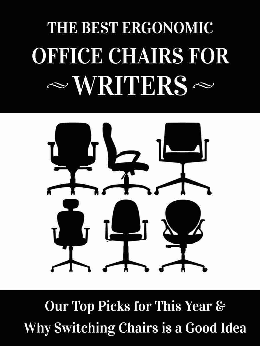 best ergonomic office chairs for writers