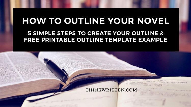 How to Outline a Novel Plot in 5 Easy Steps