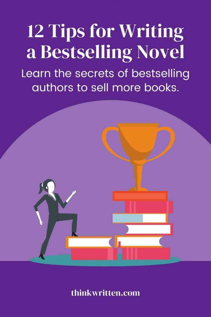 12 tips for writing bestsellers