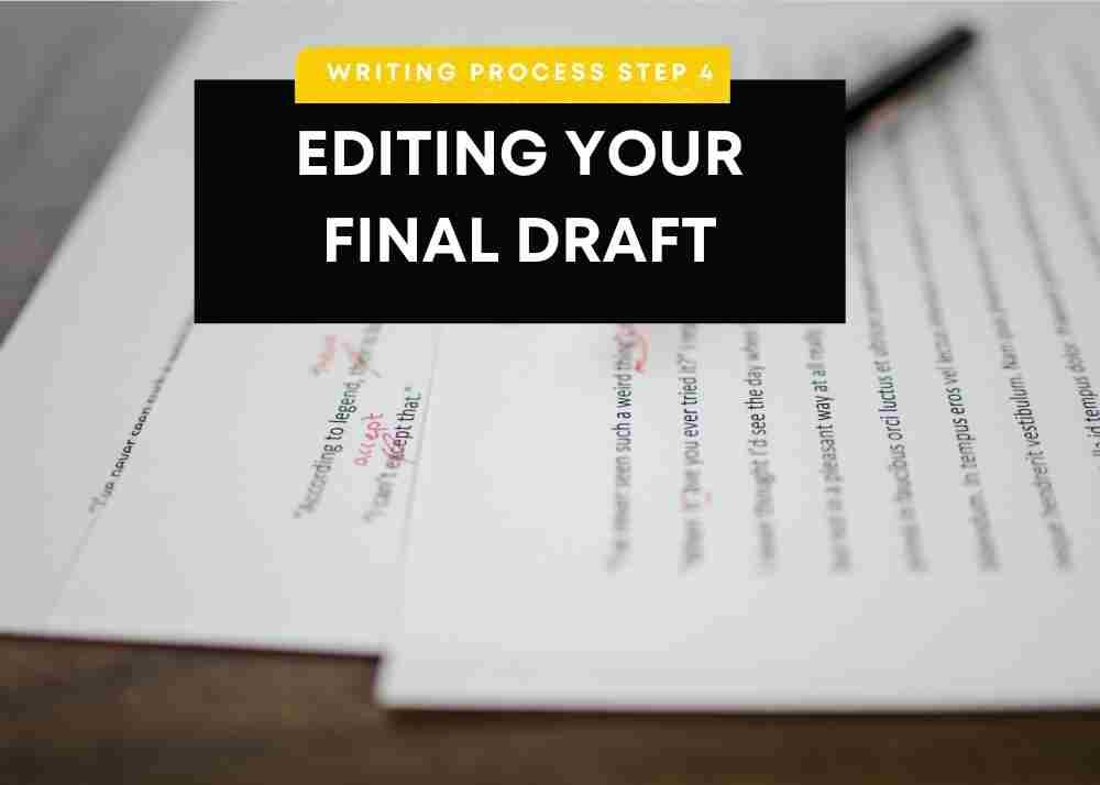 step 4: editing