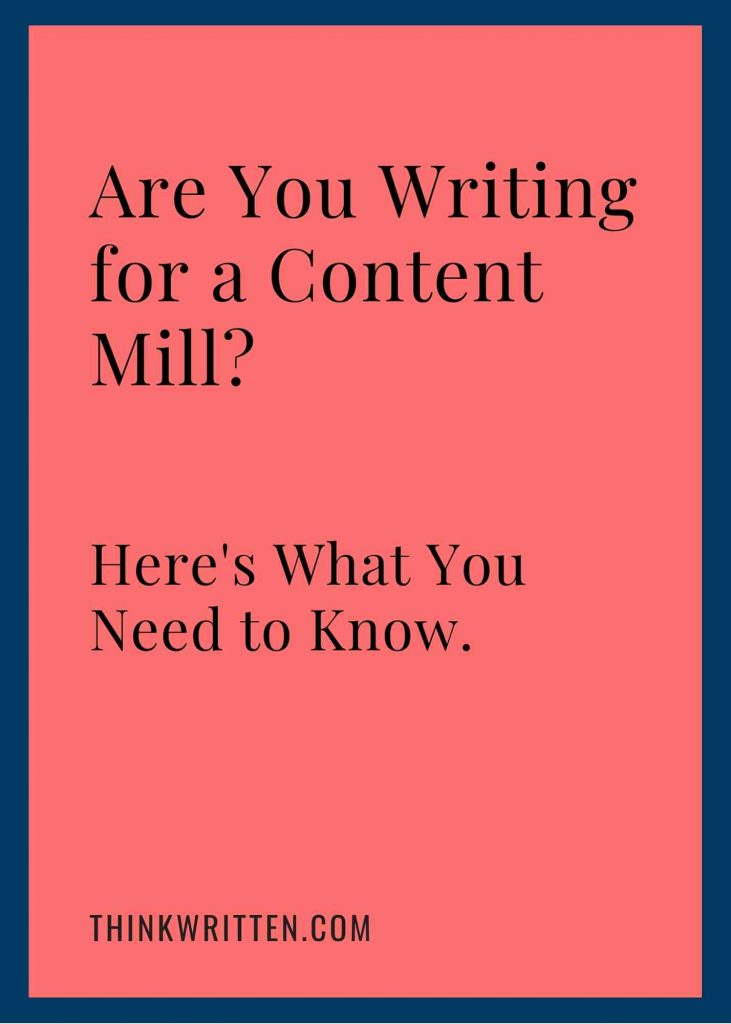 are you writing for a content mill